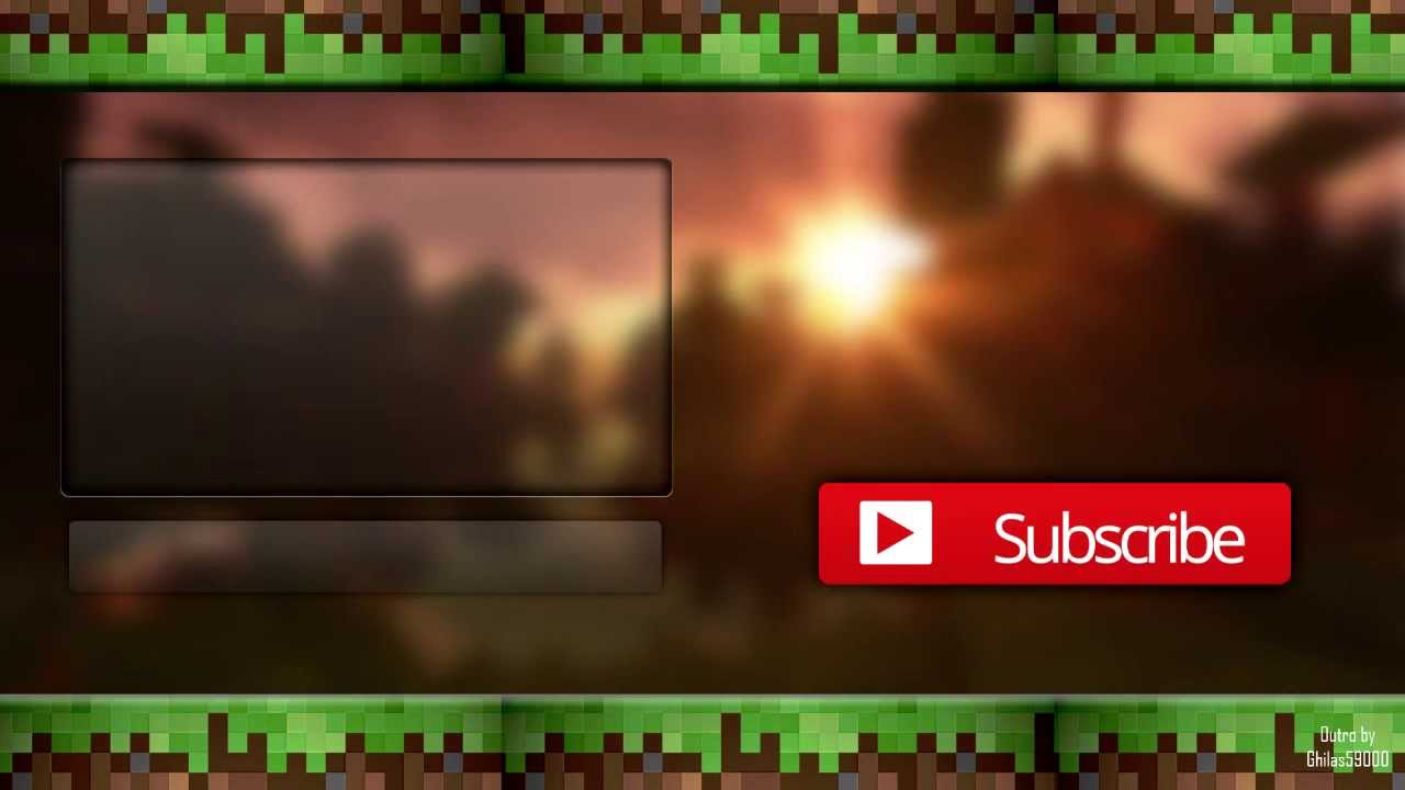 Free minecraft outro youtube for Minecraft outro template movie maker