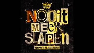 Yellow Claw - Nooit Meer Slapen (Neophyte Ft. Alee Remix)