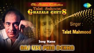 Aaj Use Phir Dekha | Ghazal Song | Talat Mahmood