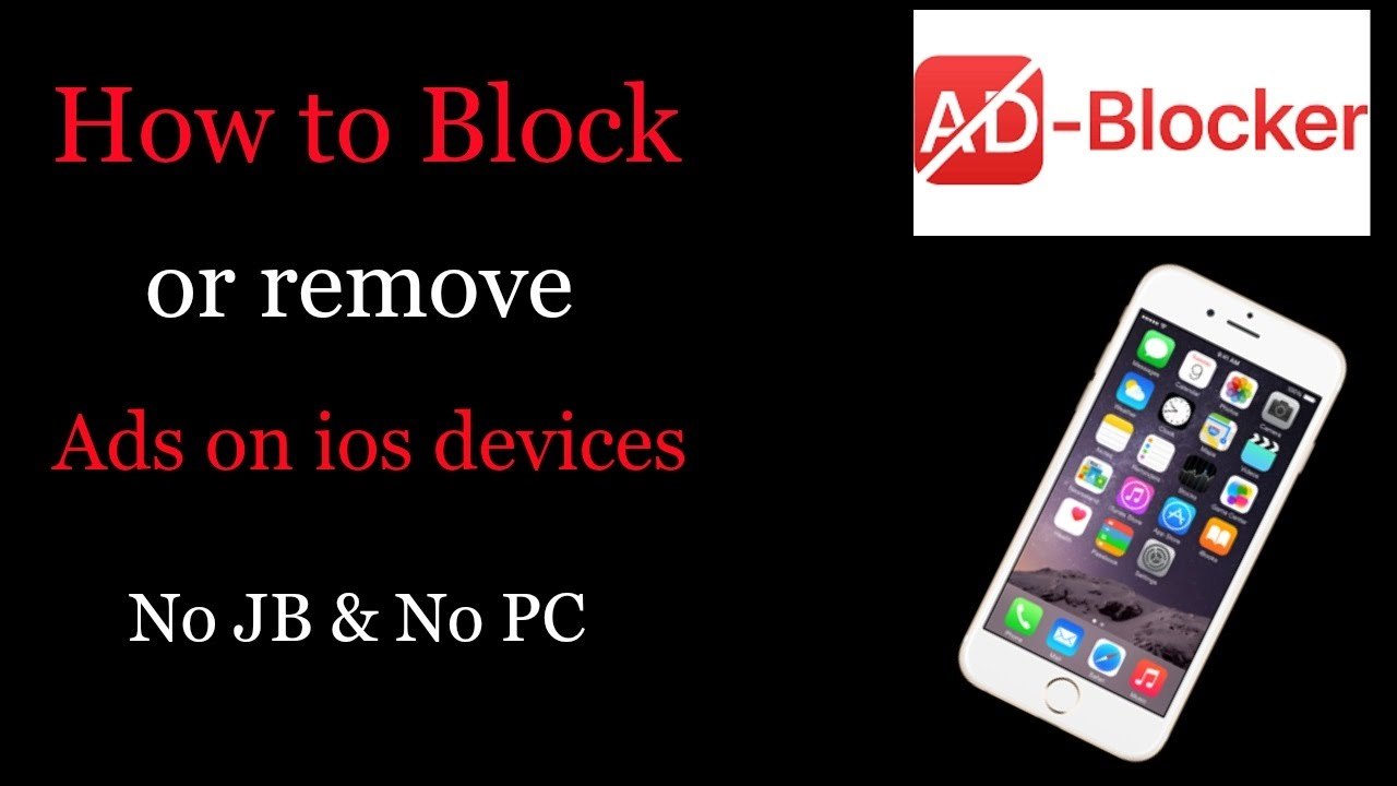 block ads iphone how to block ads on iphone no jailbreak no computer 2017 5513