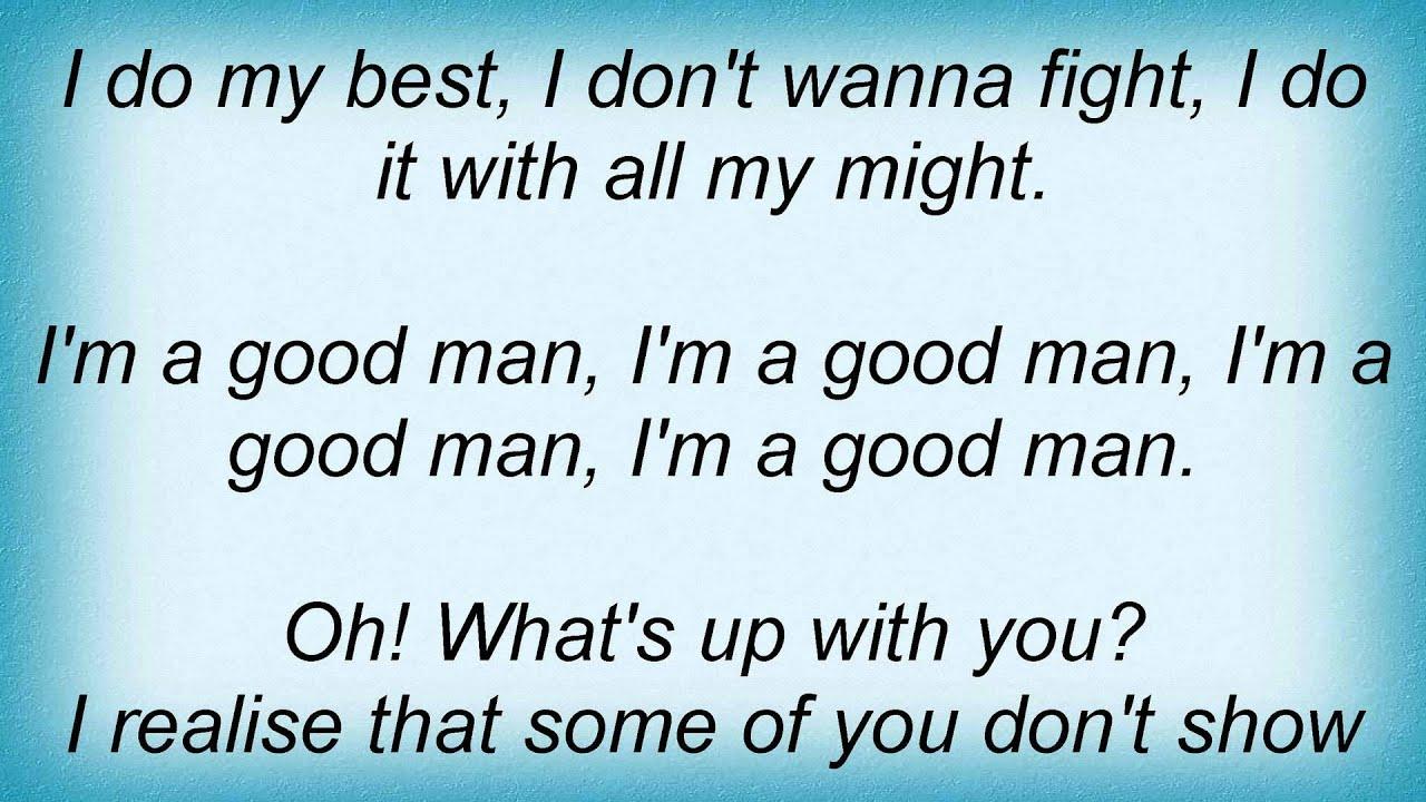 Wanna be a good man