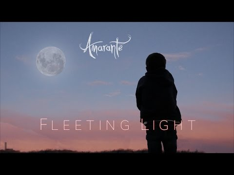 Amarante - Fleeting Light (Official Music Video)