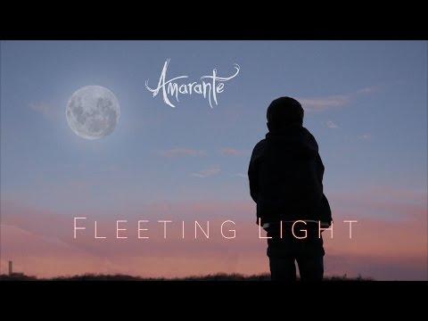 Amarante - Fleeting Light (Official Music Video) - Поисковик музыки mp3real.ru
