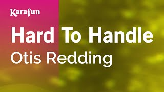 Karaoke Hard To Handle - Otis Redding *