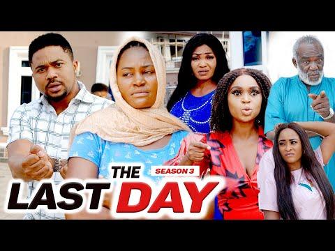 THE LAST DAY (SEASON 3) {NEW MOVIE} - 2021 LATEST NIGERIAN NOLLYWOOD MOVIES
