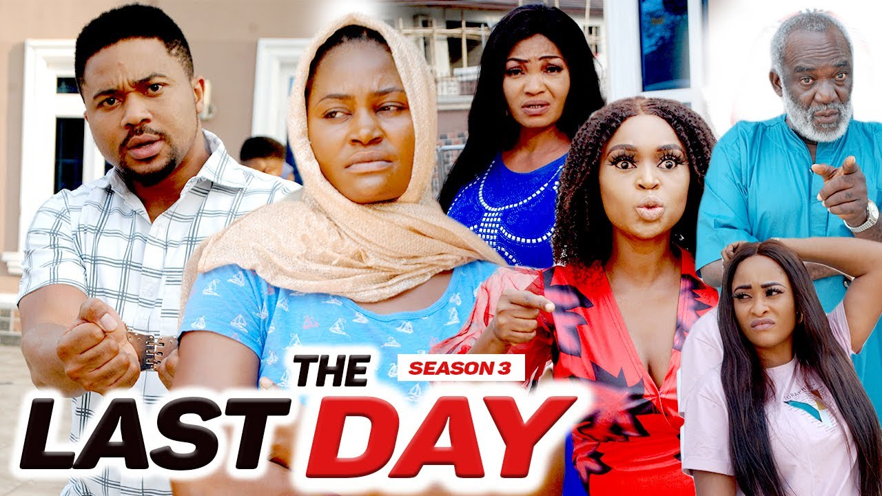 Download THE LAST DAY (SEASON 3) {NEW MOVIE} - 2021 LATEST NIGERIAN NOLLYWOOD MOVIES