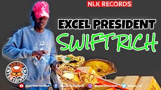 Excel President - Swift Rich - July 2020