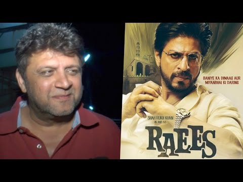 Raees Director Rahul Dholakia Delighted After Getting Tremendous Response For Shah Rukh Khan