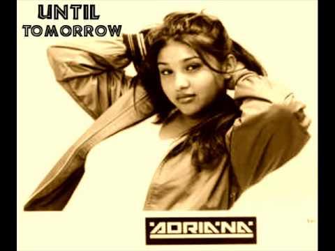 Adriana - Until Tomorrow .LATIN FREESTYLE