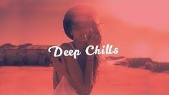 Dj Dark - Deep Chills (January 2020) [Deep, Vocal, Chill Mix]