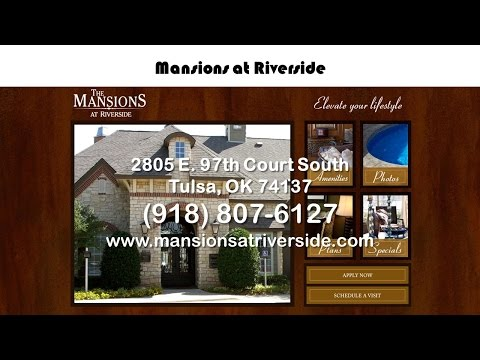 Mansions at Riverside REVIEWS - Tulsa Local Business Review