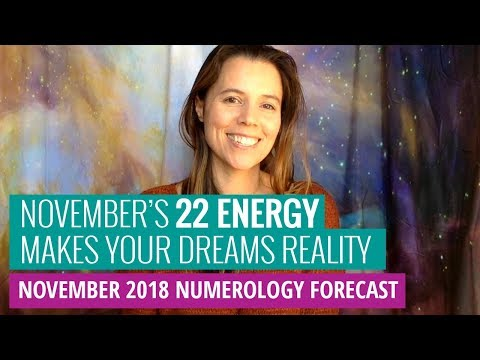 Numerology Forecast: November's Paradigm-Shifting Numerology Will Make Your Dreams A Reality (2018)