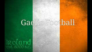 Irish Dancing, Gaelic Football and Hurling
