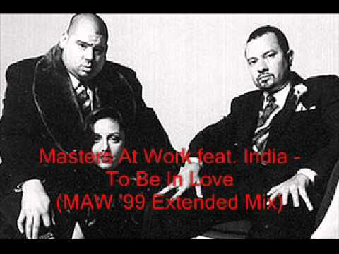 Masters At Work feat. India - To Be In Love (MAW '99 Extended Mix)