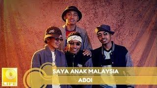 aboi saya anak malaysia