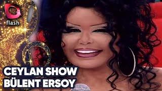 Ceylan Show - Bülent Ersoy