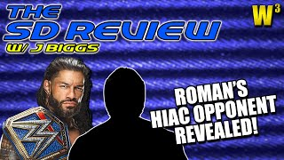 Roman Reigns Has an Opponent for Hell in a Cell!   The Smackdown Review (June 11, 2021)