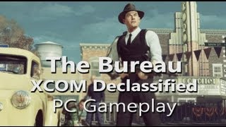 The Bureau: XCOM Declassified - PC Gameplay - Max Settings (1080p, High AA, 16xAF)