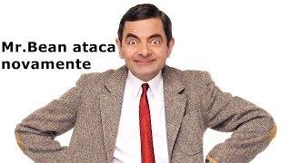 TP01- EP06   Mr. Bean ataca novamente  Dublado