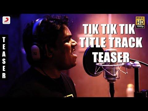 Tik Tik Tik - Title Track Teaser | Jayam Ravi, Nivetha Pethuraj | D
