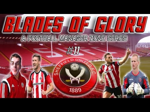Sheffield United - Blades Of Glory #11  Double Episode   Let's Play Football Manager 2017