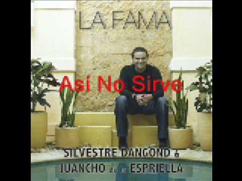 Silvestre Dangond - Así No Sirve