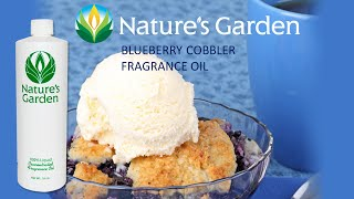 Blueberry Cobbler Fragrance Oil - Natures Garden