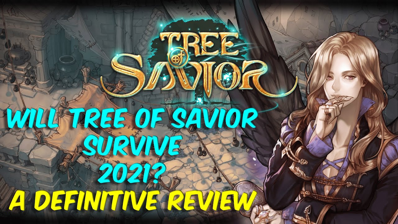 TOS – Will Tree of Savior Survive 2021? A Definitive Review