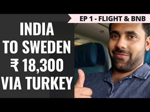 Episode 1 – Rs. 65,000 - Norway, Sweden & Denmark – Delhi to Istanbul - BNB & Turkish Airline Flight
