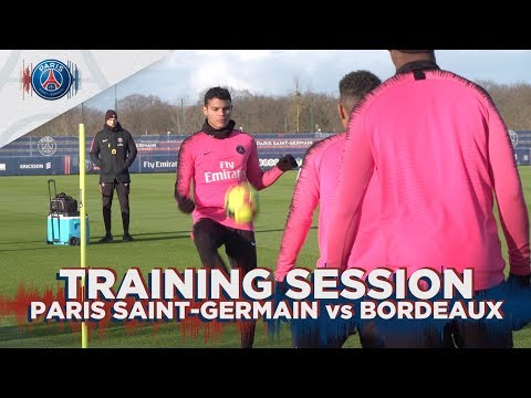 TRAINING SESSION: PARIS SAINT-GERMAIN vs BORDEAUX