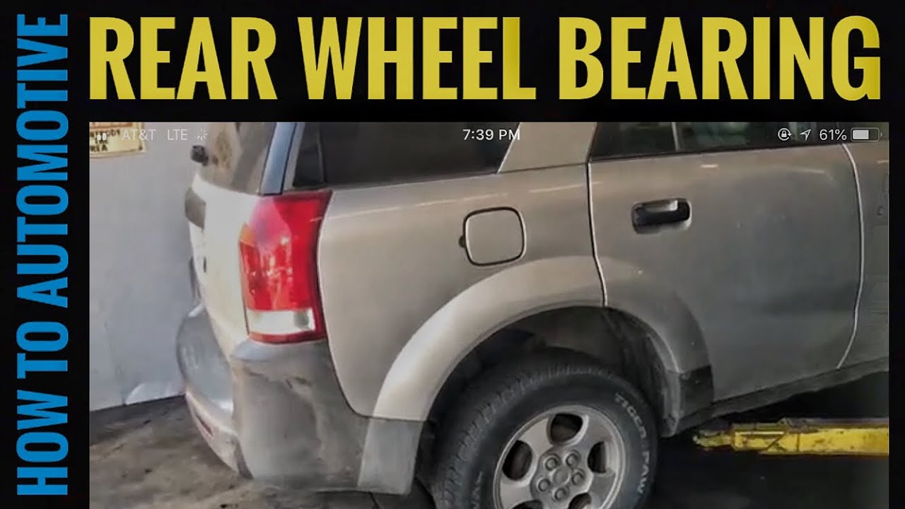 hight resolution of how to replace the rear wheel bearings on a 2002 2007 saturn vue how to automotive