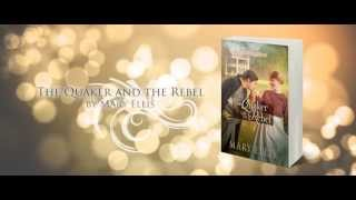 The Quaker and the Rebel by Mary Ellis