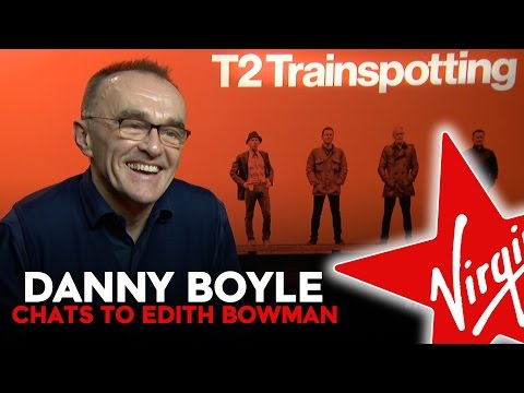 T2 Trainspotting Director Danny Boyle Chats To Edith Bowman