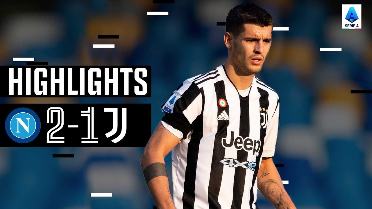 Download Napoli 2-1 Juventus   Napoli strike late after Morata opener   Serie A Highlights