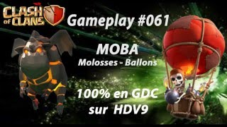 MOBA - Clash of Clans - Attaque sur HDV9 100% Gameplay #061