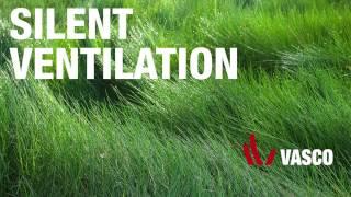 Vasco Silent ventilation production process