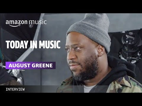August Greene: The Today in Music Interview