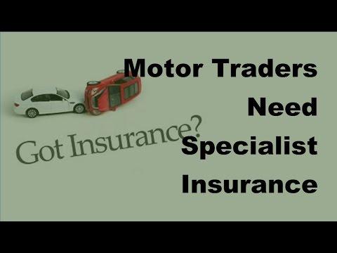 Motor Traders Need Specialist Insurance - 2017 Car Insurance Tips