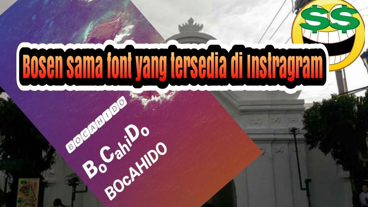 Cara Menambah Font Di Instagram Story Tanpa Aplikasi Youtube