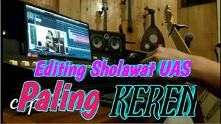 Download Lagu Editing Sholawat UAS paling Keren Bareng Nada Sikkah mp3