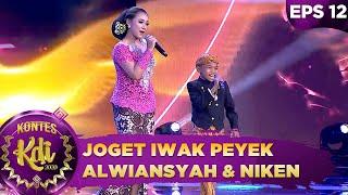 Asik Banget! Joget Iwak Peyek Bareng Alwiansyah dan Niken - Kontes KDI 2020