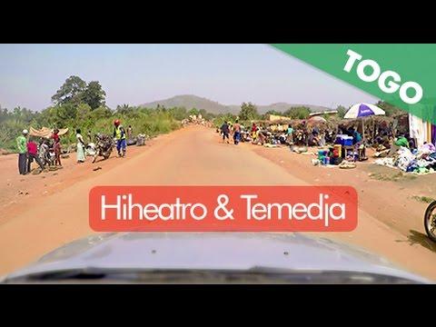 Routes du Togo : Hiheatro & Temedja