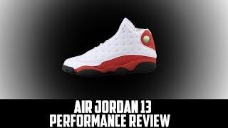 Air Jordan Project - Air Jordan XIII (13) Retro Performance Review