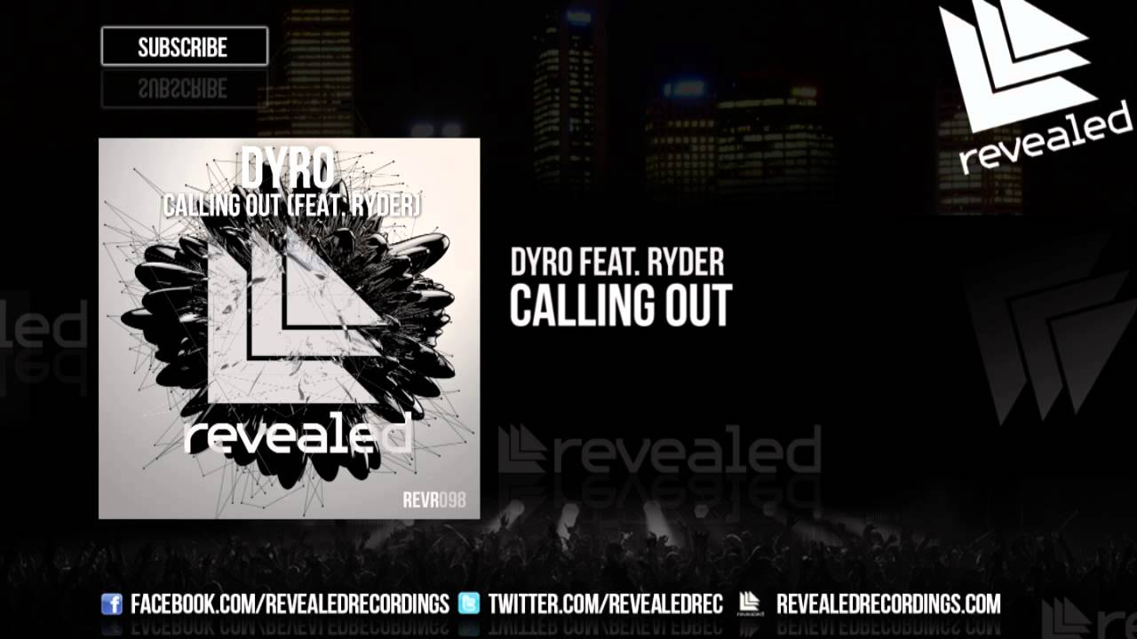 Dyro feat. Ryder - Calling Out - OUT NOW!
