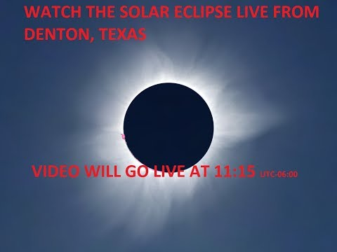 SOLAR ECLIPSE LIVE FROM DENTON, TEXAS (August 21, 2017)