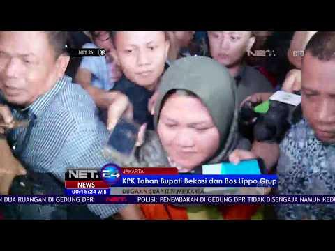 Diduga Suap Izin Meikarta, KPK Tahan Bupati BEkasi dan Bos Lippo Grup   NET24 Mp3