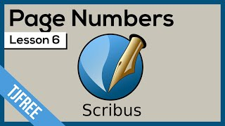 Scribus Lesson 6 - Numbering Pages