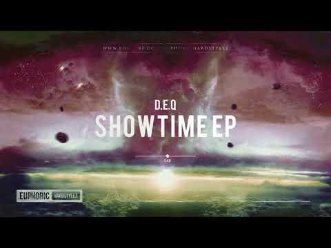 D.E.Q - Showtime EP [Free Release]