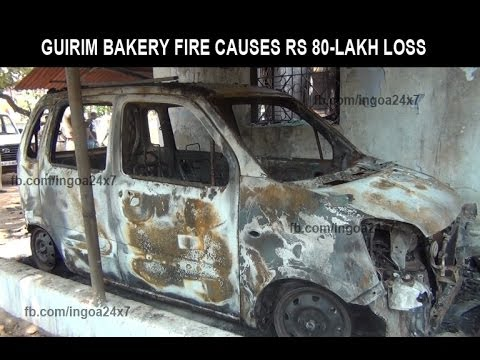GUIRIM BAKERY FIRE CAUSES RS 80-LAKH LOSS