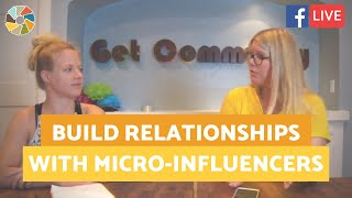 How To Work with Micro-Influencers and Build Great Relationships With Them